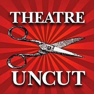 Theatre Uncut